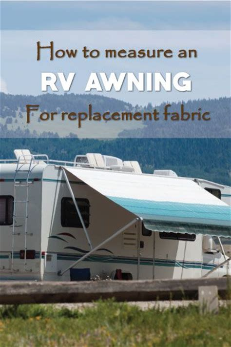 Replacement Awnings For Travel Trailers by How To Measure An Rv Awning The Right Way The O Jays