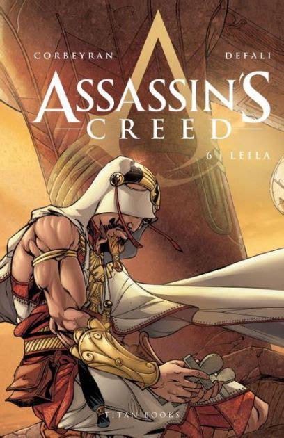 assassins creed volume 1 1782763074 assassin s creed leila vol 6 by eric corbeyran djillali defali hardcover barnes noble 174