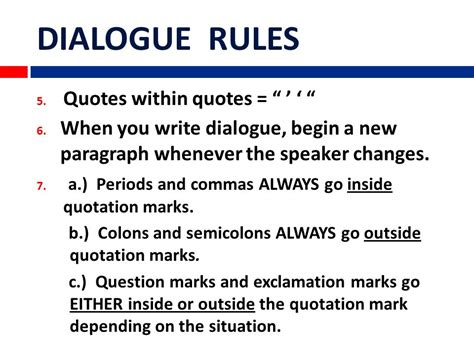 do you always put end punctuation inside quotation marks dialogue rules separate quotations from dialogue tags with