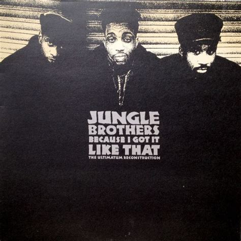 Inlander Album Ultimatum Format jungle brothers because i got it like that the ultimatum reconstruction vinyl at discogs