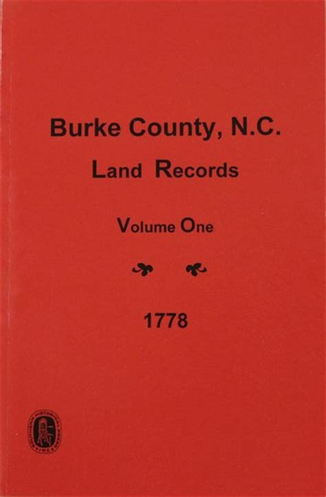 Burke County Records Burke County Carolina Land Records 1778 Vol 1 Southern Historical