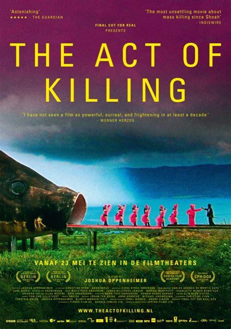 film act of killing adalah filmjaar 2013 wat waren de beste films moviescene