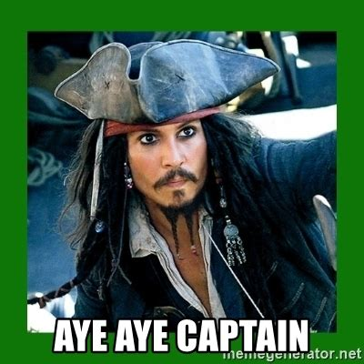 Aye Girl Meme - aye meme aye aye captain meme did ye aye