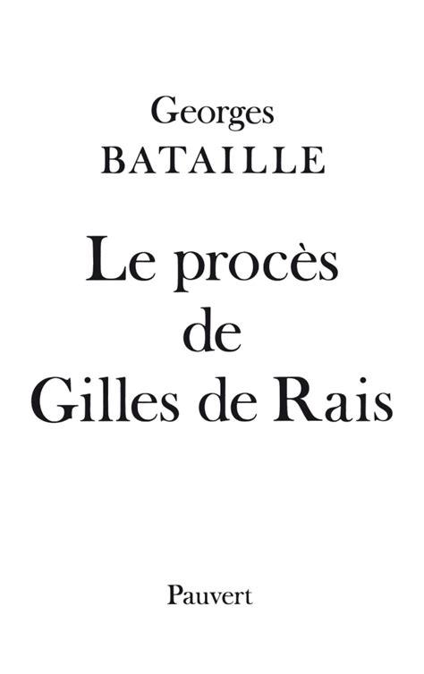 Le Procès de Gilles de Rais, Georges Bataille | Fayard