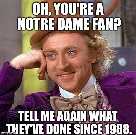 Notre Dame Meme - creepy condescending wonka meme imgflip