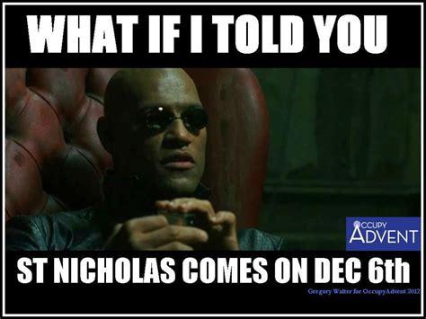 St Nicholas Meme - 13 memes to get you in the advent spirit churchpop