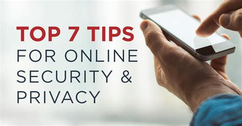7 Tips For Security protect yourself top 7 tips for security and privacy