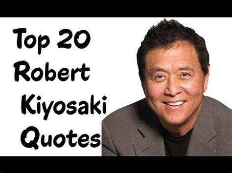 Rich Poor Robert T Kiyosaki 3 top 20 robert kiyosaki quotes author of rich poor