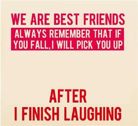 best friend quotes sayings for bffs 702 quotes weird best friend quotes best friend quotes