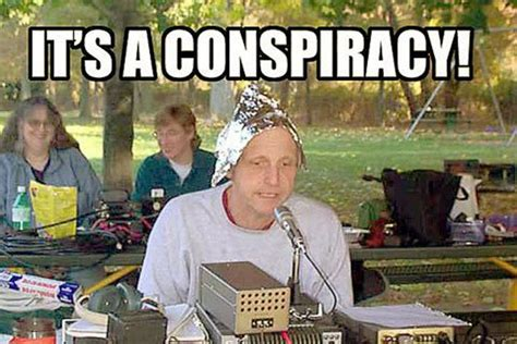 Tin Foil Hat Meme - lionel s tutorials the dread conspiracy theory lionel