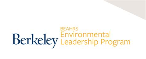 Berkeley Mba For Executives Program by Beahrs Environmental Leadership Program Elp 2018 At The