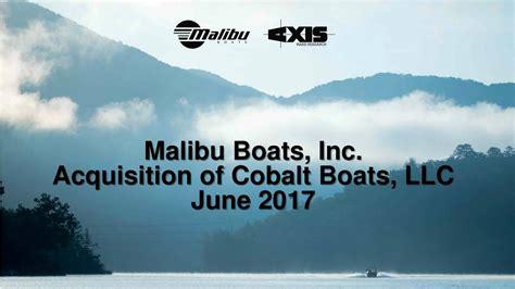 malibu boats cobalt malibu boats mbuu acquires cobalt boats llc slideshow
