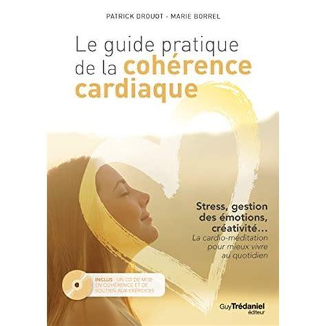 2365490026 coherence cardiaque guide de le guide pratique de la coherence cardiaque cd drouot