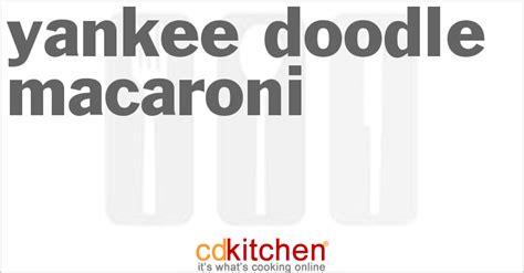 yankee doodle billiard club yankee doodle macaroni recipe cdkitchen