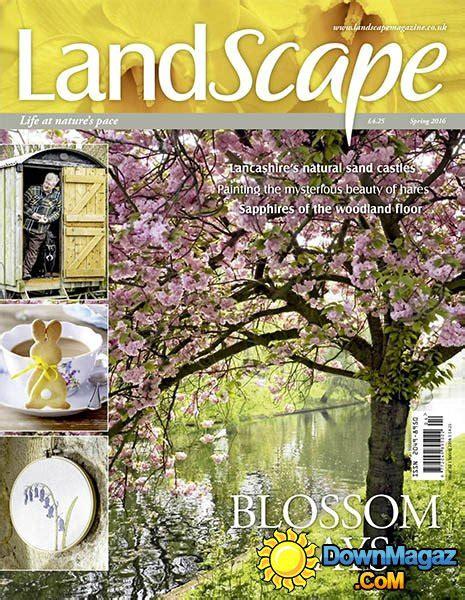 landscape uk spring 2016 187 download pdf magazines