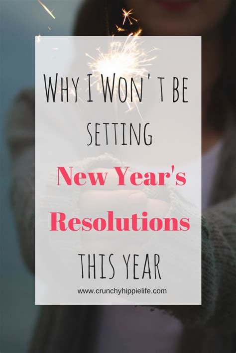 new year what year am i why i am not setting new years resolutions this year