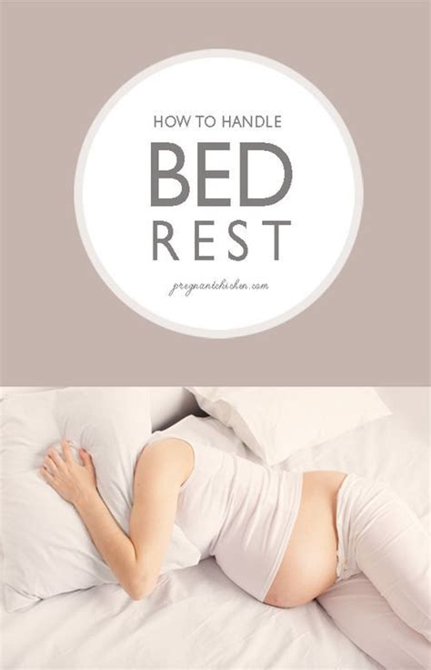 bed rest while pregnant how to handle bed rest pregnancy bedrest pregnancy and