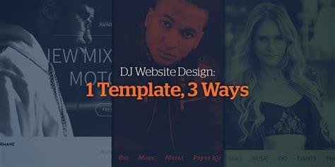 Dj Website Design 1 Template 3 Ways Dj Website Design Templates