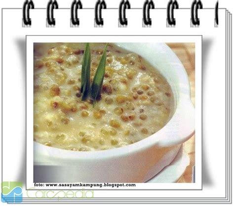 cara membuat bubur kacang ijo jawa cara membuat bubur kacang hijau resep masakan carapedia