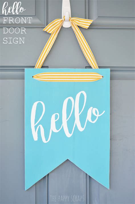 make your own bedroom door sign hello front door sign the happy scraps