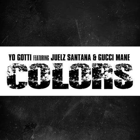 Yo Gotti Live From The Kitchen Album Songs by Yo Gotti Colors Feat Juelz Santana Gucci Mane