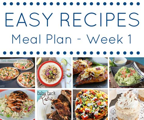 easy dinner course the easy dinner recipes meal plan week 1 this silly