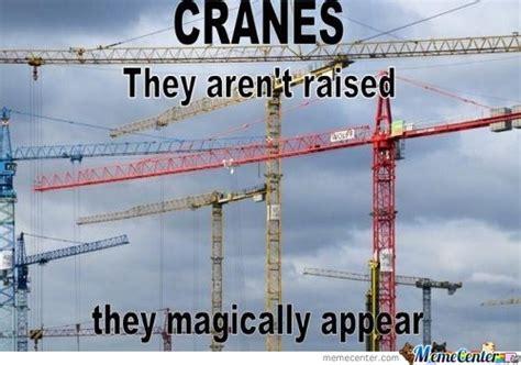 Crane Operator Meme