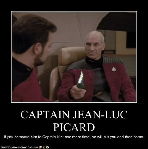Jean Luc Picard Meme - captain jean luc picard is the shit and don t you forget