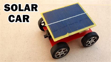 make a car how to make a solar powered car at home
