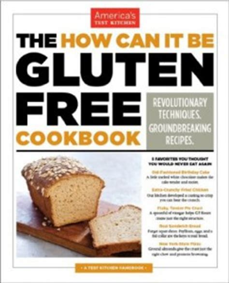 America S Test Kitchen Corn On The Cob by Review America S Test Kitchen Gluten Free Book Creating