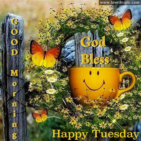 good morning god bless happy tuesday pictures