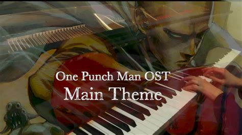 theme line one punch man one punch man 一拳超人ost main theme piano youtube