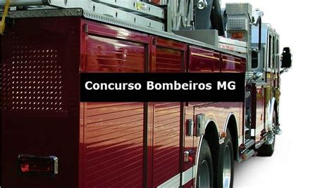 Edital Concurso Bombeiro Mg 2016 | bombeiros mg 2016 saiu o edital do concurso bombeiros