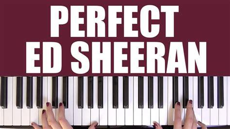 ed sheeran perfect how to play how to play perfect ed sheeran youtube