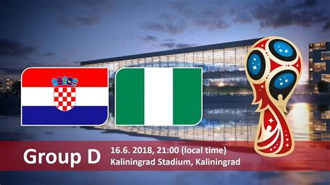 Kroasia Vs Nigeria Croatia Vs Nigeria Betting Tips For Fifa World Cup 2018