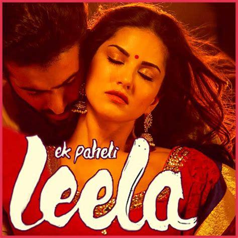 download mp3 from ek paheli leela tere bin nahi laage jiya male ek paheli leela