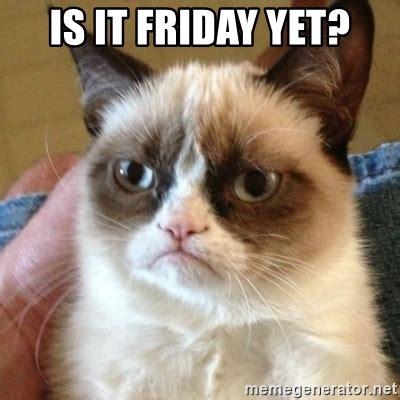 Grumpy Cat Friday Meme - is it friday yet grumpy cat meme generator