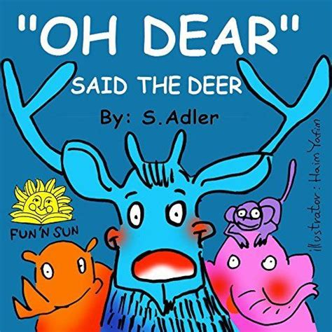 Oh Dear Brooch By Flies To by Children S Books Oh Dear Said The Deer Children S Beginner