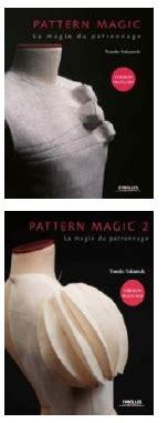 pattern magic la magie du patronnage pattern magic quot la magie du patronnage quot volumes 1 et 2