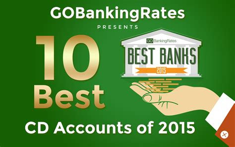 cd at bank ranked the 10 best cd accounts of 2015 huffpost