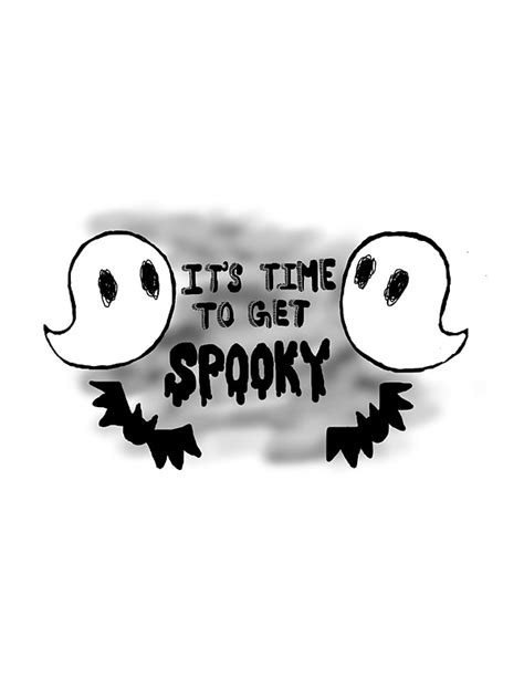 Get Spooky by Quot It S Time To Get Spooky Quot Stickers By Somethingpointy