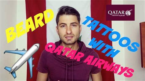 tattoo removal qatar cabin crew beards tattoos at qatar airways emirates