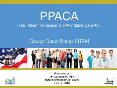 Affordable Healthcare Mba by Gbrshrm Ppaca Presentation 7 20 13