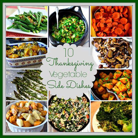 dinner vegetable dishes 10 vegetable side dishes for thanksgiving upstate ramblings