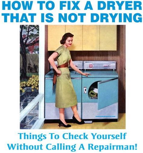 How To Repair A Clothes Dryer How To Fix A Clothes Dryer That Is Not Heating Or Drying