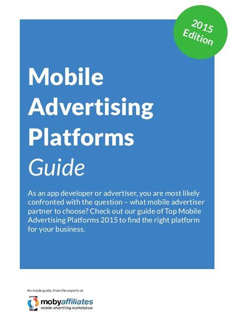 mobile marketing platforms mobile advertising platforms guide
