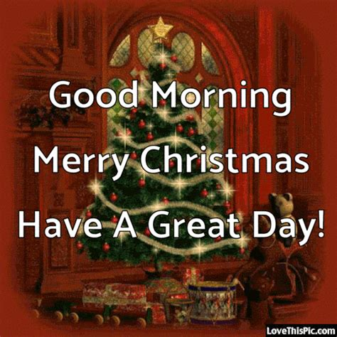 good morning merry christmas   great day pictures   images  facebook tumblr