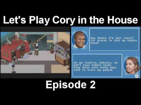 cory in the house game let s play cory in the house episode 2 youtube