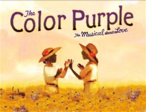the color purple on broadway the color purple on broadway black history follow my
