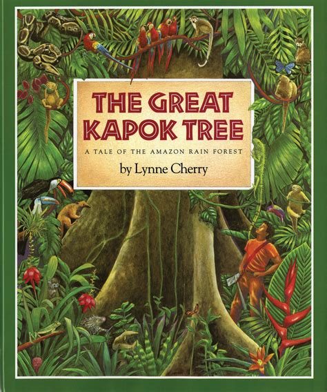 the of the forest books the great kapok tree books for children